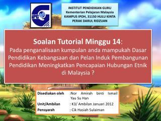 Disediakan oleh :Nor  Amirah binti  Ismail   Yau  Su Han