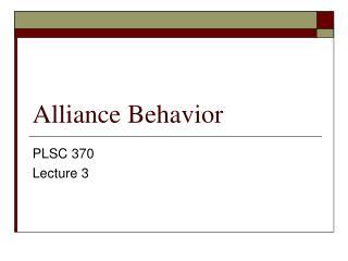 Alliance Behavior