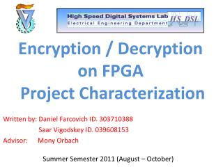 Encryption / Decryption on FPGA  Project Characterization