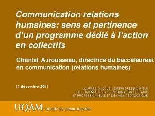 Communication relations  humaines: sens et pertinence  d'un programme dédié  à l'action