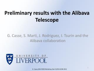 Preliminary results with the  Alibava  Telescope