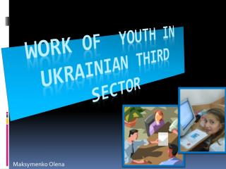 Work of  youth in Ukrainian Third Sector