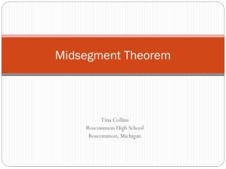Midsegment  Theorem