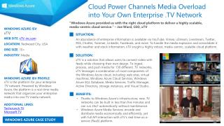 WINDOWS AZURE ISV :  xTV WEB SITE :  xTV-inc LOCATION :  Redwood City, USA ORG SIZE :  10+