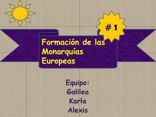 Equipo: Galilea Karla Alexis