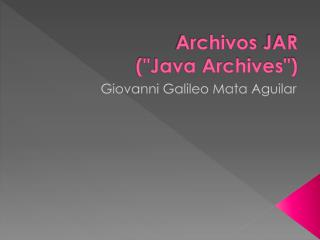 Archivos  JAR  (