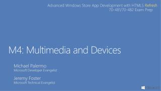 M4: Multimedia and Devices