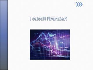 I calcoli finanziari