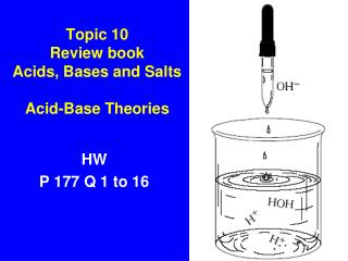 Topic 10 Review book Acids, Bases and Salts Acid-Base Theories