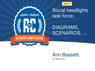 Social headlights task force: DIAGRAMS, SCENARIOS, ...