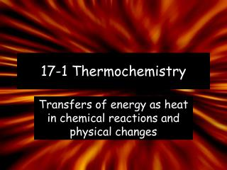 17-1  Thermochemistry