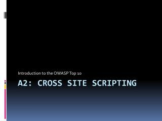A2: Cross Site Scripting