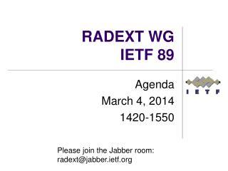 RADEXT WG IETF  89