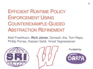 Efficient Runtime Policy Enforcement Using Counterexample-Guided Abstraction Refinement