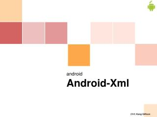 android  Android -Xml