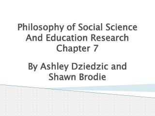Philosophy of Social Science And Education Research Chapter 7