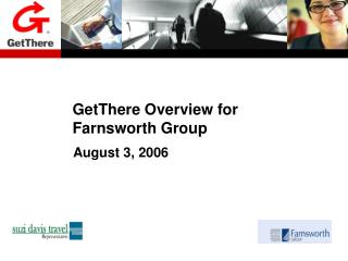 GetThere Overview for Farnsworth Group