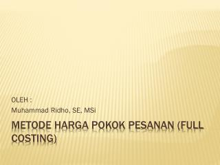 METODE HARGA POKOK PESANAN (FULL COSTING)