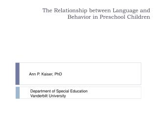 The Relationship between Language and Behavior in Preschool Children
