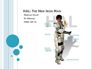 HAL: The New Iron Man
