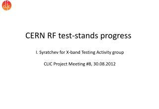 CERN RF test-stands progress