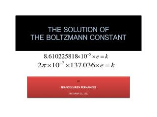 RECONSTRUCTION OF THE GAS EQUATION THE SOLUTION OF  THE BOLTZMANN CONSTANT