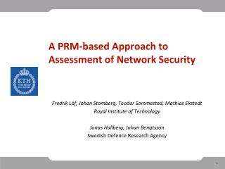 A PRM‐based Approach to Assessment of Network Security