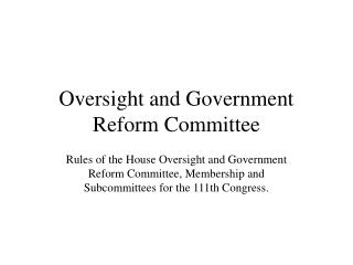 Oversight and Government Reform Committee