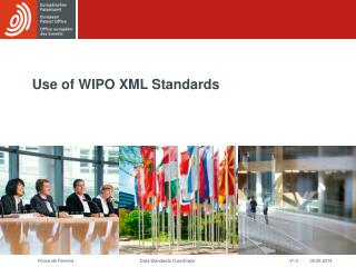Use of WIPO XML Standards