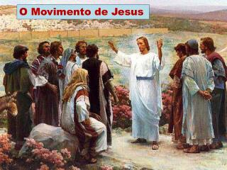 O Movimento de Jesus
