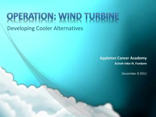 Operation: Wind Turbine