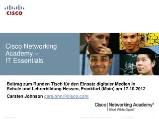 Cisco Networking Academy –  IT Essentials