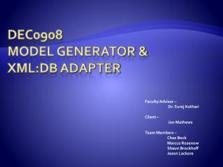 Dec0908 Model Generator &  XML:DB Adapter