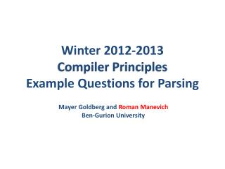 Winter  2012-2013 Compiler  Principles Example Questions for Parsing