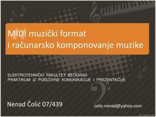 MIDI  muzi č ki format i ra č unarsko komponovanje muzike