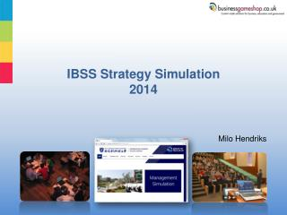 IBSS Strategy Simulation 2014
