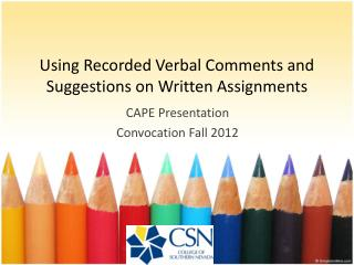 Using Recorded Verbal Comments and Suggestions on Written Assignments