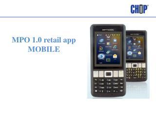MPO 1.0 retail app MOBILE