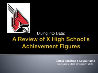 A Review  of X  High School's Achievement Figures