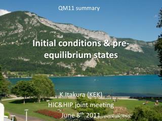 Initial conditions & pre-equilibrium states
