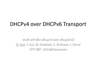 DHCPv4 over DHCPv6 Transport