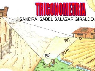 SANDRA ISABEL SALAZAR GIRALDO.