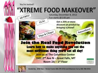 """ xtreme  Food Makeover"""