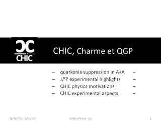 CHIC,  Charme et QGP