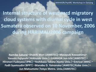 MAHASRI/ HyARC  Workshop in  Da n ang