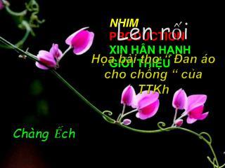 NHIM  PRODUCTION XIN HÂN HẠNH GIỚI THIỆU