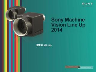Sony Machine Vision Line  Up  2014