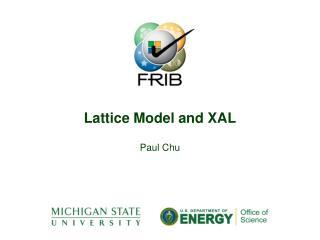 Lattice Model and XAL