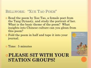 "Bellwork :  "" Xue  Tao Poem"""
