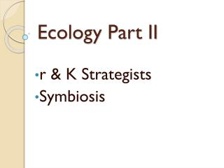 Ecology Part II